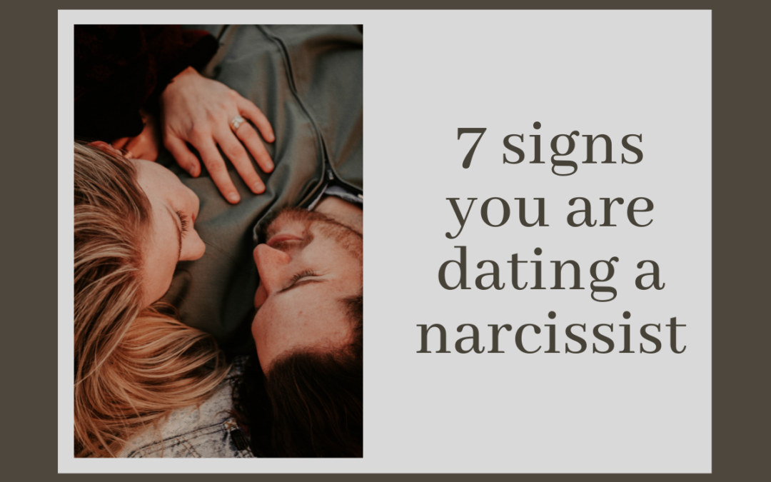 signs-you-are-dating-a-narcissist
